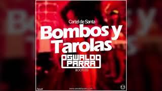 Cartel de Santa - Bombos y Tarolas (Oswaldo Parra Bootleg) [FREE DOWNLOAD]