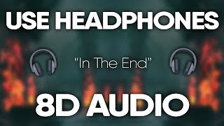 Linkin Park – In The End (8D AUDIO) *AMAZING*