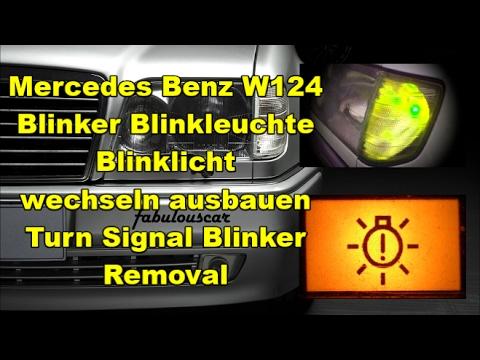 Blinkleuchte Blinker Birne wechseln ausbauen  | Blinker turn signal removal | Mercedes Benz W124