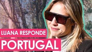 LSF - Luana Responde: Vida Nova em Portugal