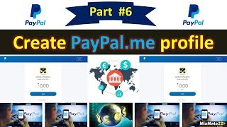How to Create PayPal.me Profile || Accept National and International Payment Directly || Part-6