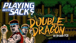 Playing with Sacks - Double Dragon (Arcade)
