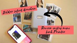 Bilder sofort drucken | Review instax mini Link Printer