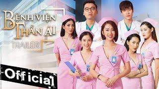BỆNH VIỆN THẦN ÁI (Trailer Official) | Thúy Ngân, Xuân Nghị, Nam Anh, Dũng Bino | Web Drama