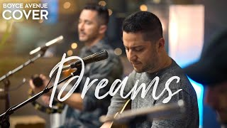 Dreams - Fleetwood Mac (Boyce Avenue acoustic cover) on Spotify & Apple