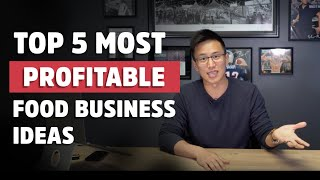 Top 5 Most Profitable Food Business Ideas For 2019 | Small Business Ideas