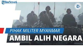 Tak Terima Hasil Pemilu, Pihak Militer Myanmar Ambil Alih Negara setelah Tangkap Aung San Suu Kyi