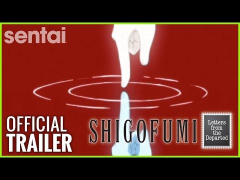 Shigofumi: Letters from the Departed Trailer