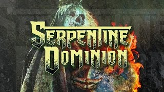 """Serpentine Dominion """"The Vengeance in Me"""" (OFFICIAL)"""
