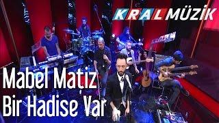 Kral POP Akustik - Mabel Matiz - Bir Hadise Var
