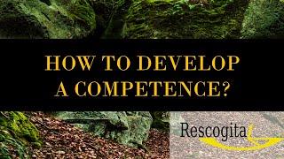 Rescogita Video Tutorials –  How to Develop a Competence