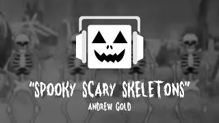 """Spooky Scary Skeletons"" Andrew Gold Remix"