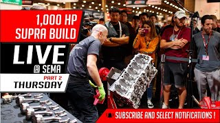 1,000 HP Supra build | Live @ Sema | Thursday