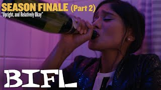 All of BIFL season 1 is LIVE and has over half a million views!