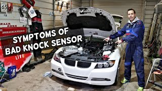 WHAT ARE THE SYMPTOMS OF A BAD KNOCK SENSOR