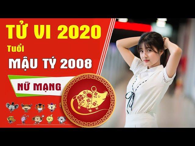 TỬ VI 2020 | Tuổi Mậu Tý 2008 Nữ Mạng | Dự Đoán Tương Lai, Vận Mệnh, Cuộc Đời Của Bạn