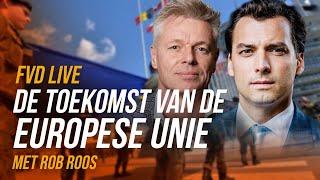 De toekomst van de EU (met Rob Roos en Sietske Bergsma) - FVD Journaal #31