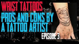 Wrist Tattoos Pros And Cons By A Tattoo Artist EP 03