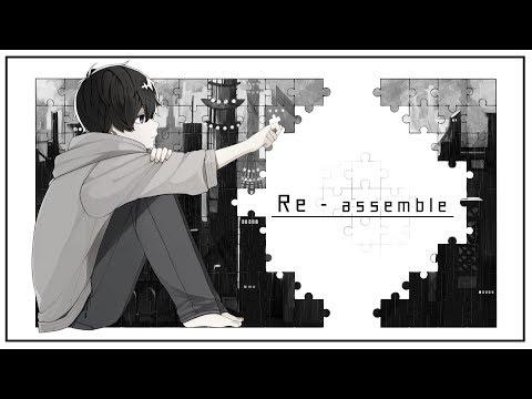 Re-assemble