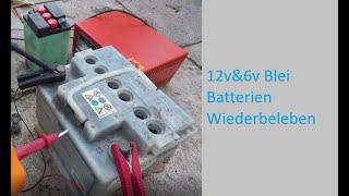 Blei-Säure 12v/6v alte Batterie reparieren/wiederbeleben Tutorial