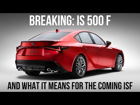 The 2022 Lexus IS 500 F Gets The 5.0 V8...But Here's What Might Be In An ISF...