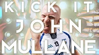 Kick It John Mullane   The 2 Johnnies