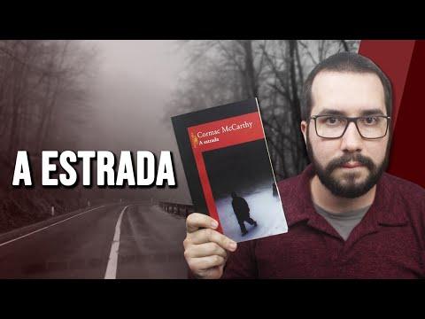 A ESTRADA, de Cormac McCarthy - Resenha