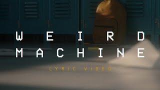DROELOE   Weird Machine (ft. Nevve) [Official Lyric Video]