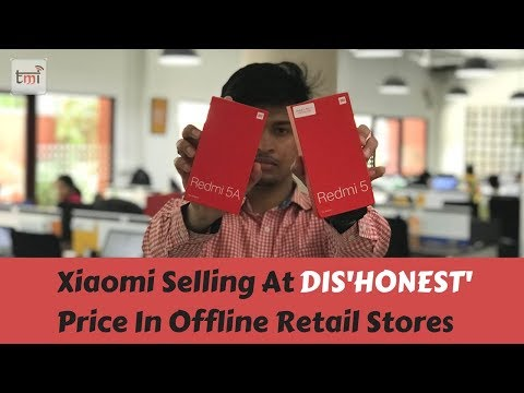 Xiaomi selling at DIS'HONEST' price in offline retail stores
