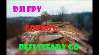 DJI FPV, GoPro 6 and ReelSteady Go Stabilization