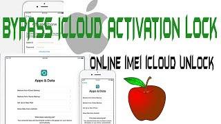 BYPASS ICLOUD ACTIVATION LOCK,BYPASS ICLOUD ACTIVATION ONLINE imei iCloud Unlock