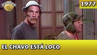 El Chavo | El Chavo está loco (Completo)