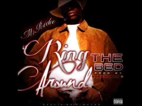 Ring Around THE BED - Mr Rodeo