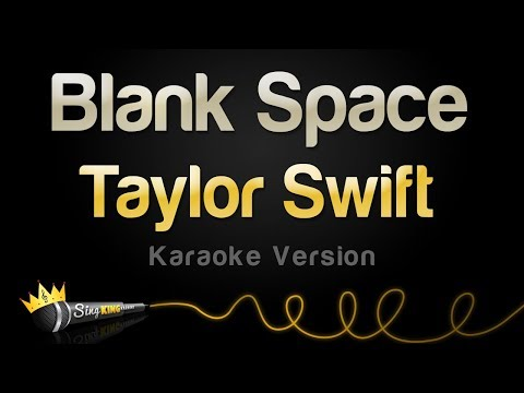 Taylor Swift - Blank Space (Karaoke Version)