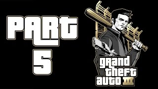 "Grand Theft Auto 3 - Let's Play - Part 5 - ""Heading To Staunton Island"""