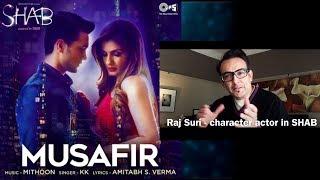 MUSAFIR song of SHAB introduction by character actor Raj Suri