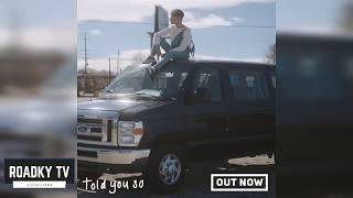 HRVY   Told You So ( Official Video ) Teaser • ROADKY TV