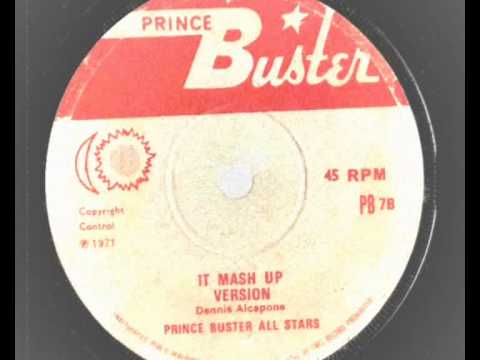 Prince Buster – I Wish Your Picture Was You – Dennis Alcapone – It Mash Up – prince buster rec1971