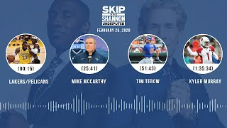Lakers/Pelicans, Mike McCarthy, Tim Tebow, Kyler Murray (2.26.20) | UNDISPUTED Audio Podcast