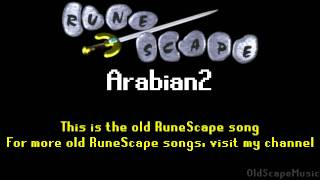 Old RuneScape Soundtrack: Arabian2