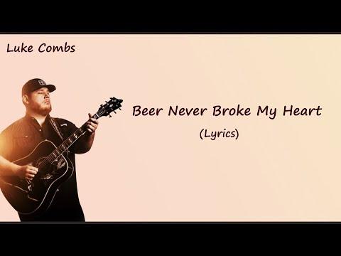 Luke Combs - Beer Never Broke My Heart [Lyrics]