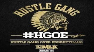 Hustle Gang - Hustle Gang Over Errrrythang [FULL MIXTAPE + DOWNLOAD LINK] [2016]