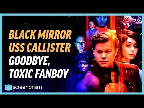 Black Mirror USS Callister: Goodbye, Toxic Fanboy