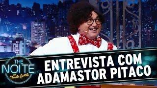 The Noite (21/07/16) - Entrevista Com Adamastor Pitaco