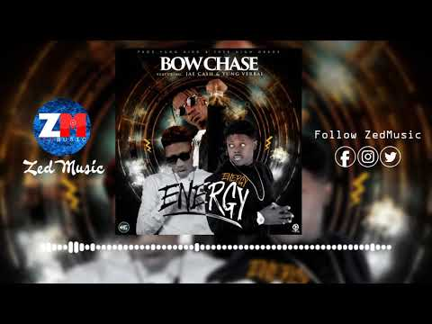 Bow Chase x Jae Cash & Yung Verbal - Energy Energy [Official Audio] | ZedMusic | Zambian Music 2019