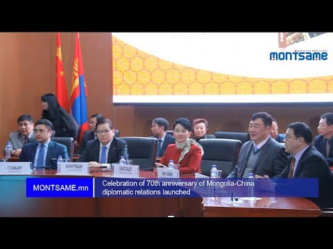 Celebration of 70th anniversary of Mongolia-China diplomatic relations launched