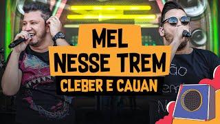 Mel Nesse Trem   Cleber E Cauan   Villa Mix Goiânia 2018 ( Ao Vivo )