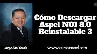 Aspel NOI 8.0 Tutorial Como Descargar el Reinstalable 3