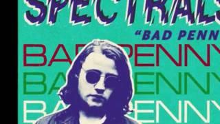 "SPECTRALS - Get A Grip [album ""Bad Penny"", 2011]"