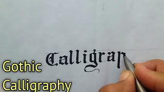 GOTHIC CALLIGRAPHY | OLD ENGLISH Writing Fancy Alphabet Font Letters For Beginners Handwriting